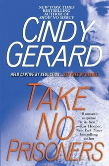 Take No Prisoners de Cindy Gerard