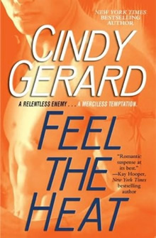 Feel the Heat de Cindy Gerard