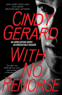 With No Remorse de Cindy Gerard