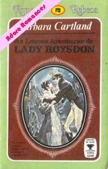 As Loucas Aventuras de Lady Roysdon de Barbara Cartland