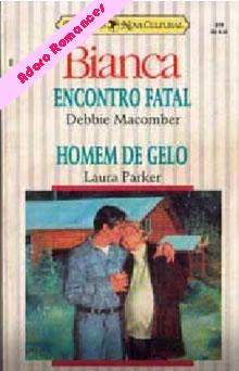 Encontro Fatal  de Debbie Macomber