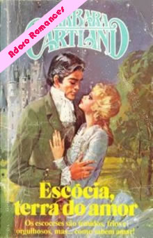 Escócia, terra do amor de Barbara Cartland