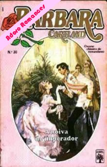 Noiva Do Imperador  de Barbara Cartland