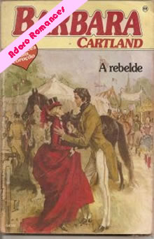 A Rebelde de Barbara Cartland