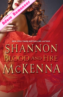 Blood and Fire de Shannon McKenna
