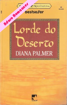Lorde do deserto de Diana Palmer