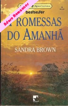 Promessas do amanha de Sandra Brown