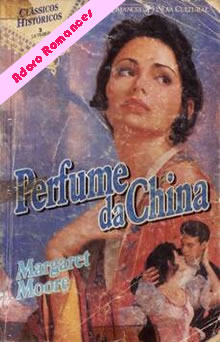 Perfume da China de Margaret Moore