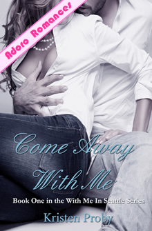 Come Away With Me de Kristen Proby