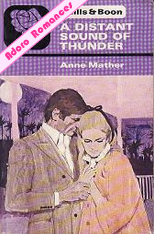 A Distant Sound of Thunder de Anne Mather