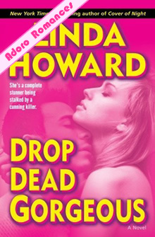 Drop Dead Gorgeous de Linda Howard