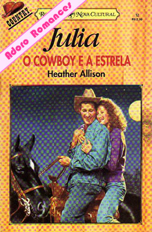 O Cowboy e a Estrela de Heather Allison