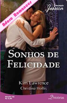 Sonhos De Felicidade Dias Frios  Noites Quentes De Kim Lawrence