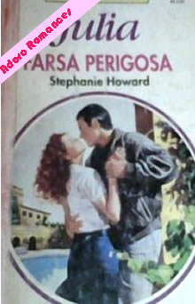 Farsa Perigosa de Stephanie Howard