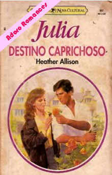 Destino Caprichoso de Heather Allison