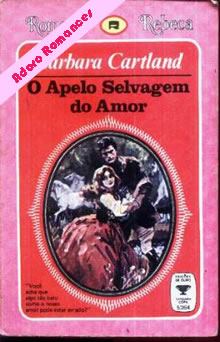 O Apelo Selvagem Do Amor de Barbara Cartland