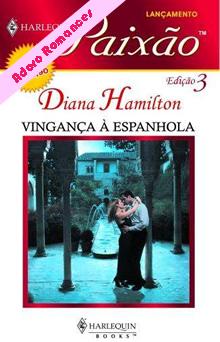 Vingança Espanhola de Diana Hamilton