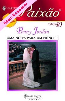 Uma Noiva Para Um Príncipe de Penny Jordan