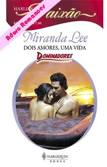 Resultado de imagem para Dois amores uma vida - Miranda Lee
