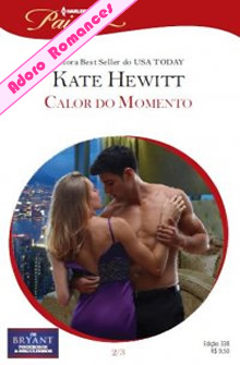 Calor do Momento de Kate Hewitt