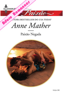 Paixão Negada de Anne Mather