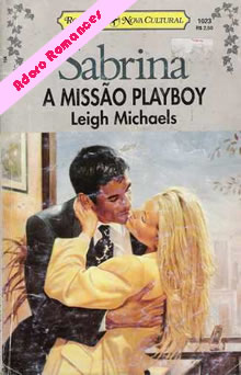 A missão Playboy de Leigh Michaels