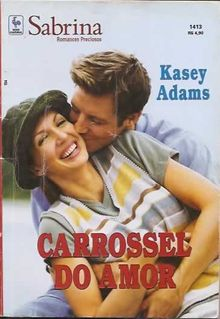 Carrossel do amor de Kasey Adams