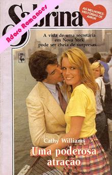 Uma poderosa atração de Cathy Williams