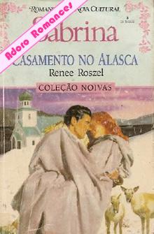Casamento no Alasca  de Renee Rozsel