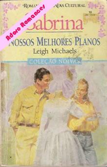 Nossos melhores planos de Leigh Michaels