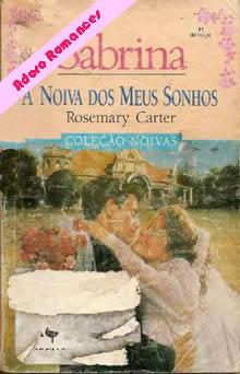 A noiva dos meus sonhos de Rosemary Carter