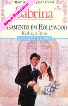 Casamento em Hollywood de Kathryn Ross