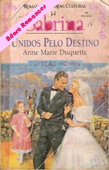 Unidos pelo destino de Anne Marie Duquette