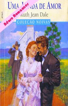 Uma lenda de amor de Ruth Jean Dale