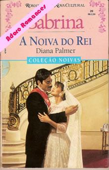 A noiva do rei de Diana Palmer