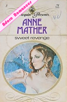 Sweet Revenge de Anne Mather