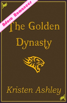 The Golden Dynasty de Kristen Ashley