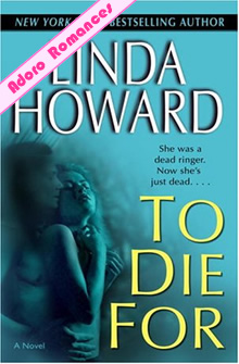 To Die For de Linda Howard